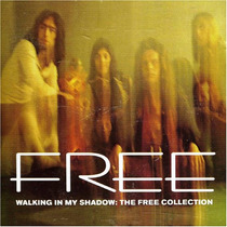 Free - Walking In My Shadow : The Free Collection (2 Cd) Imp