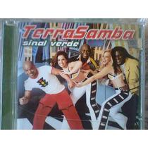 Cd Terrasamba - Sinal Verde / Frete Gratis