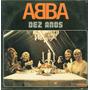 Lp Abba Dez Anos - 1981 Som Livre