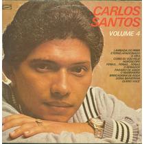 Lp Carlos Santos - Vol 04 - Gravasom 1982