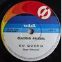 Claudio Faissal - Eu Quero / Claudia Às Sete Meia