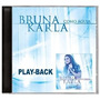 Cd Bruna Karla - Como Águia - Play Back