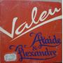 Single Ataide & Alexandre - Valeu - Frete Gratis