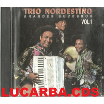 Cd - Trio Nordestino - Grandes Sucessos - Vol 1