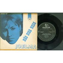 Compacto - Joelma - Não Diga Nada - Chantecler