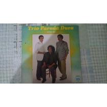 Lp Vinil Trio Parada Dura - Astro Rei