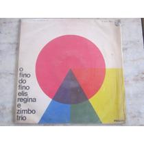 O Fino Do Fino - Elis Regina E Zimbo Trio