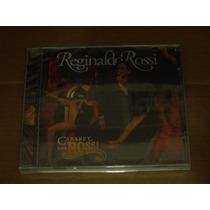 Reginaldo Rossi Cabaret Do Rossi Cd Novo Lacrado