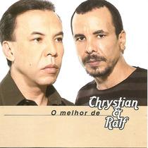 Cd - Chrystian E Ralf - O Melhor De - Lacrado