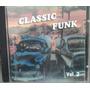 Classic Funk Vol. 2 (cd) - Coletânea Original Funk