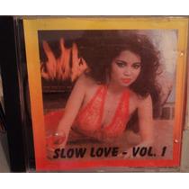 Slow Love Vol. 1 ( Cd ) - Coletânea Slow Jams