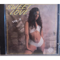 Sweet Love Vol. 2 ( Cd ) - Coletânea Slow Jams