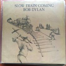 Lp Bob Dylan - Slow Train Coming + Encarte Nacional