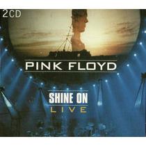 Cd Pink Floyd - Shine On Live (duplo)
