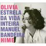 Cd Olivia Hime - Estrela Da Vida Inteira - Novo - Lacrado