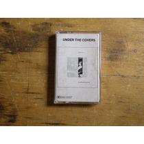 Under The Covers - Fita K7, Edição 1988