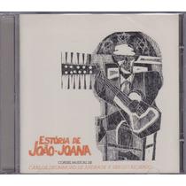 Cd Sérgio Ricardo - Estória De João-joana (cordel Musical)