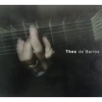 Cd Theo De Barros (2004) - Gravadora Maritaca - Est. De Novo
