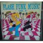 Flash Funk Music Vol. 2 (cd) - Coletânea Original Funk