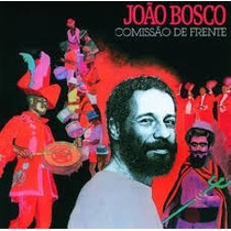 Cd João Bosco - Comissão De Frente