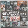 Cd Nova Música Brasileira / Lacrado Frete Gratis