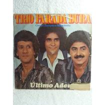 Lp Sertanejo: Trio Parada Dura - Último Adeus - Frete Grátis