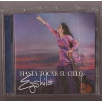 Cd Eyshila - Hasta Tocar El Cielo