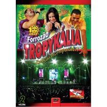 Dvd Forrozao Tropykalia Em Belém Vol.2 Original + Frete Grát