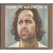 Cd Single The Killers - The World We Live In *importado