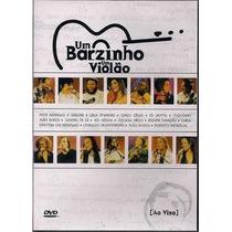 Dvd Um Barzinho, Um Violão - Ao Vivo (lacrado)