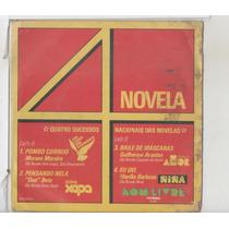 Compacto Vinil 4 Sucessos Nacionais Das Novelas - Pombo Corr