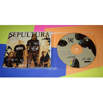 Sepultura - Cd Single Da Música Choke + Entrevista...