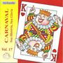 Cd - Carnaval Sua História, Sua Glória - Vol. 17 - Revivendo