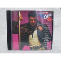 Cd Original Olho No Olho- Nacional- Som Livre 1993