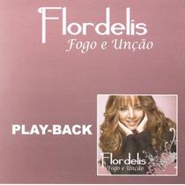 Cd Play-back Flordelis Fogo E Unção (2010) Lacrado Original