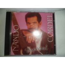 Cd Nacional - Nando Cordel - Especial