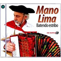 Cd - Mano Lima - Batendo Estribo Duplo