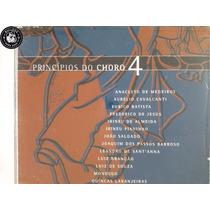 Cd Princípios Do Choro 4 Box Anacleto De Medeiros - E7