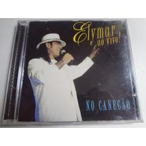 Cd Elymar Santos Ao Vivo No Canecão