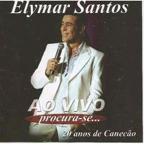 Cd Elymar Santos - 20 Anos De Canecão Ao Vivo (lacrado)