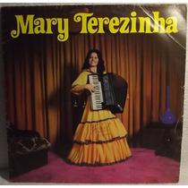 Lp / Vinil Gaúcho: Mary Terezinha - Sanfoninha Velha... 1978
