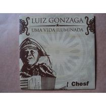 Luiz Gonzaga- Cd Uma Vida Iluminada- 2004- Original- Zerado!