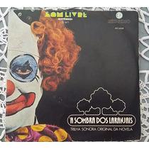 Compacto À Sombra Dos Laranjais-trilha Sonora Da Novela 1977