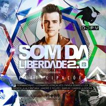 Dj Pv - Som Da Liberdade 2.0 (cd/dvd) * Lançamento
