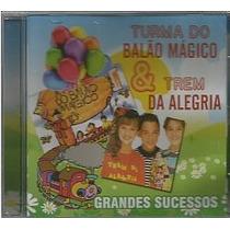 Cd Turma Do Balao Magico E Trem Da Alegria - Grandes Sucesso