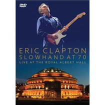 Dvd Eric Clapton Slowhand At 70 - Live At The Royal Al