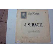 Lp J. S. Bach - Grandes Compositores Da Musica Uni