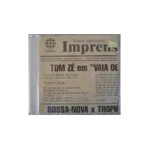 Cd Single Tom Zé - Vaia De Bêbado Não Vale / Frete Gratis