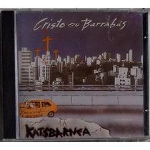 Cd Katsbarnea Cristo Ou Barrabás 1993 Novo Aa1000 Raridade