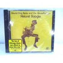 Hound Dog Taylor Natural Boogie Cd Original Novo Lacrado